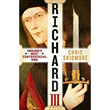 Richard III: England's Most Controversial King