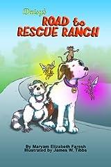 Daisy's Road to Rescue Ranch by Maryam Elizabeth Faresh (2014-09-29) Paperback