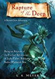 Front cover for the book Rapture of the Deep: Being an Account of the Further Adventures of Jacky Faber, Soldier, Sailor, Mermaid, Spy by L. A. Meyer