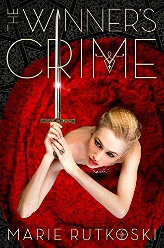 The Winner's Crime : The Winner Trilogy 2 (Anglais) Broché – 12 mars 2015 Marie Rutkoski Bloomsbury Childrens Books 140885869X 7-11 ans