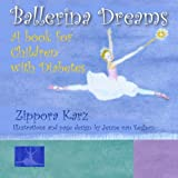 Ballerina Dreams: A book for Children with Diabetes