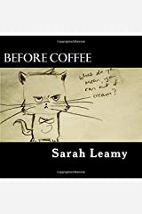 Before Coffee: A comic book (Volume 1) Paperback