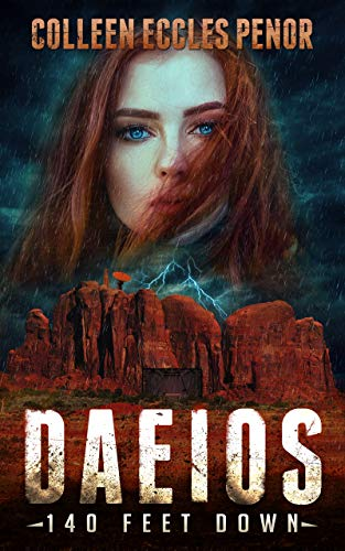 Book: DAEIOS - 140 FEET DOWN by Colleen Eccles Penor