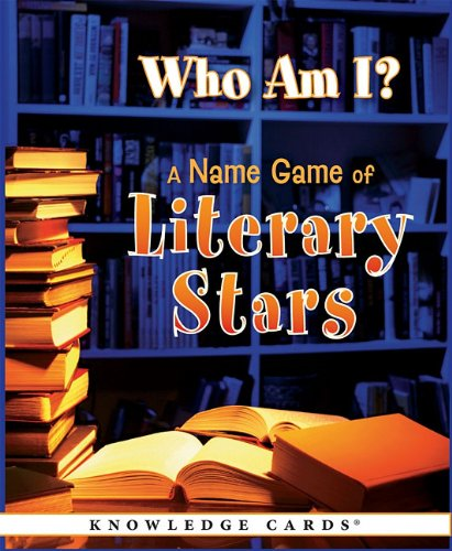 Who Am I? A Name Game of Literary Stars: Knowledge Cards