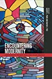 Encountering Modernity: Christianity in East Asia and Asian America (Intersections: Asian and Pacific American Transcultural Studies)