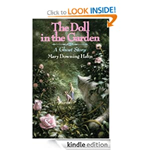 Kids on Fire: 5th Grader Payton J. Reviews Mary Downing Haun's The Doll in the Garden: A Ghost Story