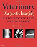 img - for Veterinary Diagnostic Imaging: Birds, Exotic Pets and Wildlife, 1e book / textbook / text book