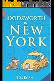 Dodsworth in New York (A Dodsworth Book) (English Edition)