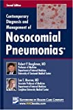 Contemporary Diagnosis and Management of Nosocomial Pneumonias, Robert P. Baughman, 1931981353