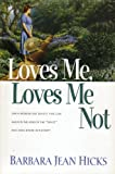 img - for Loves Me, Loves Me Not book / textbook / text book