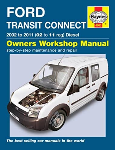 ford transit connect diesel service and repair manual 2002 to 2011 rh amazon co uk Ford Grand Tourneo Connect Ford Tourneo Connect Inside