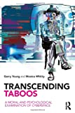 Transcending Taboos, Garry Young and Monica Whitty, 0415579368