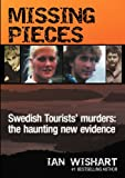 img - for Missing Pieces: The Swedish Tourists' Murders book / textbook / text book