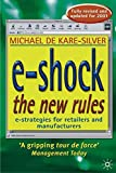 img - for e-Shock the New Rules: The Electronic Shopping Revolution: Strategies for Retailers and Manufacturers book / textbook / text book