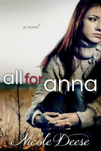 All For Anna (Letting Go Book 1) by [Deese, Nicole]