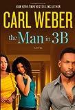 The Man In 3B, Carl Weber, 1455505269