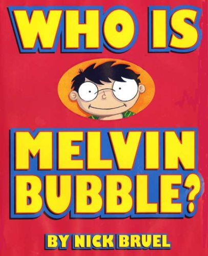Who Is Melvin Bubble? ebook