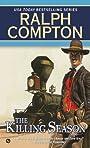 The Killing Season (A Ralph Compton Western)