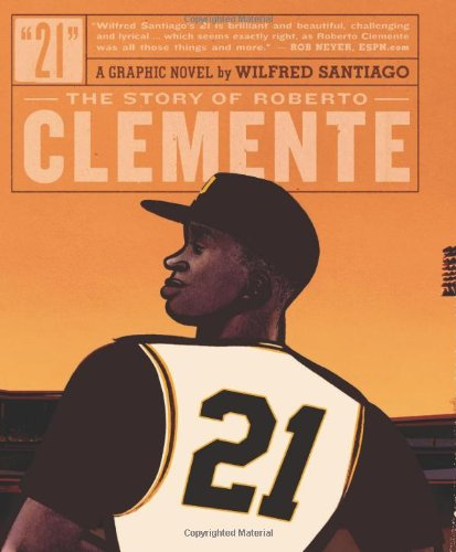 Download 21: The Story of Roberto Clemente ebook