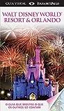 capa de Walt Disney World Resort & Orlando. Guia Visual