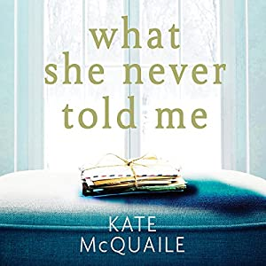 What She Never Told Me Audiobook