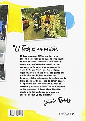 Historias del Tour (Ciclismo): Amazon.es: Calleja Moreno, Álvaro ...