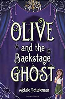 Book Cover: Olive and the Backstage Ghost