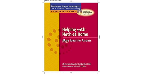helping math at home more ideas for parents supporting  helping math at home more ideas for parents supporting school mathematics how to work parents and the public ruth parker mathematics educ