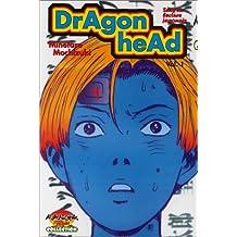 Dragon Head T.1