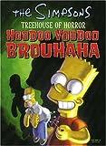 Hoodoo Voodoo Brouhaha