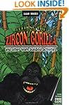 Feeding the Zircon Gorilla: And Other...