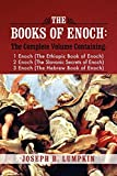 The Books of Enoch: A Complete Volume Containing