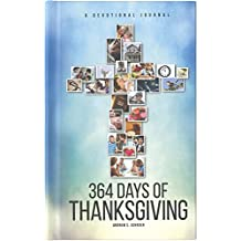 364 Days of Thanksgiving