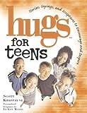 Hugs for Teens, Scott Krippayne, 1416533508