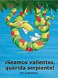 Seamos Valientes, Querida Serpiente!, Rolf Siegenthaler, 0735814953