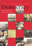 The Struggle for Democracy, Patrick Watson and Benjamin R. Barber, 1552631680