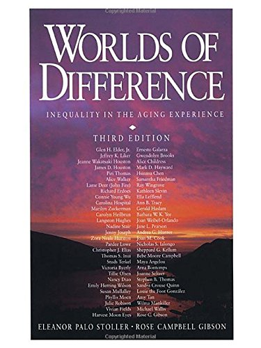 Worlds of Difference: Inequality in the Aging Experience - http://medicalbooks.filipinodoctors.org