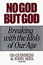 No God but God: Breaking With the Idols of…