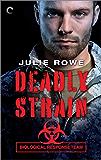 Deadly Strain (Biological Response Team Book 1)