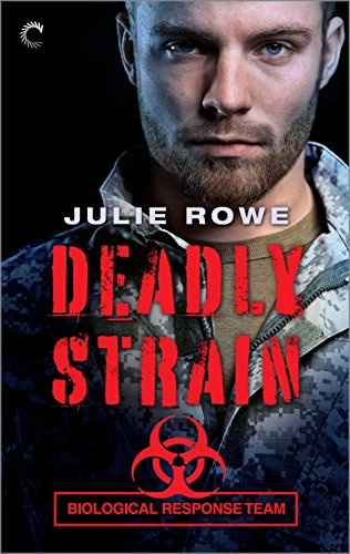 Deadly Strain by Julie Rowe