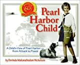 Pearl Harbor Child, Dorinda M. Nicholson, 0931503027