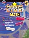 Summer Link Math, Grades 4-5, Vincent Douglas and School Specialty Publishing Staff, 0769633145