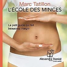 L'école des minces : Le petit guide qui fait beaucoup maigrir | Livre audio Auteur(s) : Marc Tatillon Narrateur(s) : Michel Keable