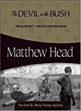 Front cover for the book The Devil in the Bush by Matthew Head