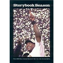 Storybook Season: The 2000 Baltimore Ravens' Run to the Super Bowl
