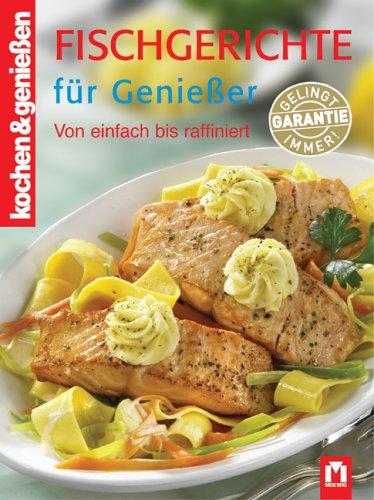 Fischgerichte für Geniesser