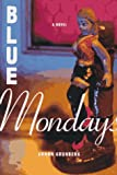 Blue Mondays, Arnon Grünberg, 0374114854