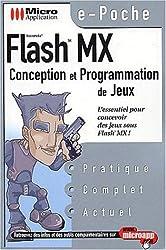 Flash MX. Conception et programmation de jeux