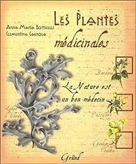 Les Plantes médicinales par Anna Maria Botticelli