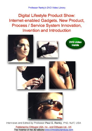 Digital Lifestyle Product Show: Internet-enabled Gadgets. New Product, Process / Service System Innovation, Invention and Introduction - Lifestyle Gadgets